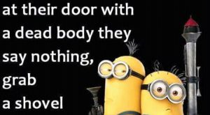 Funny Great Minions Every day. And then I think about how tired I…