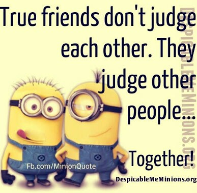 This is so me and Even though we are not best friends