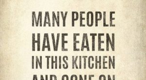 Many People Have Eaten In This Kitchen And Gone On Poster