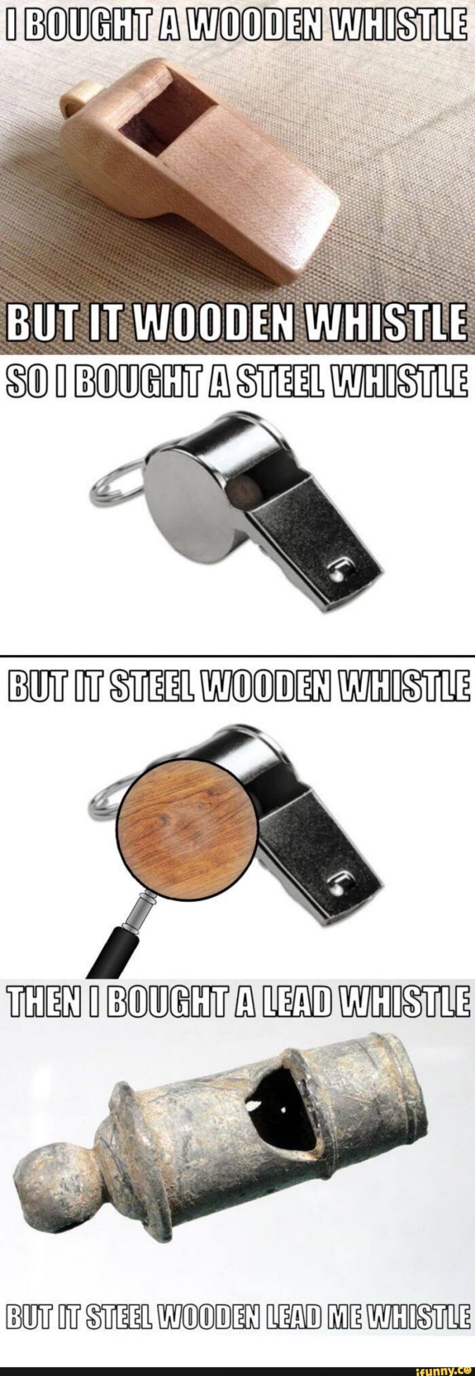 Ik one that will always whistle