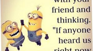 Today 30 Minion Quotes