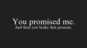 Babe you promised me so much, I trusted everything you said but now I…