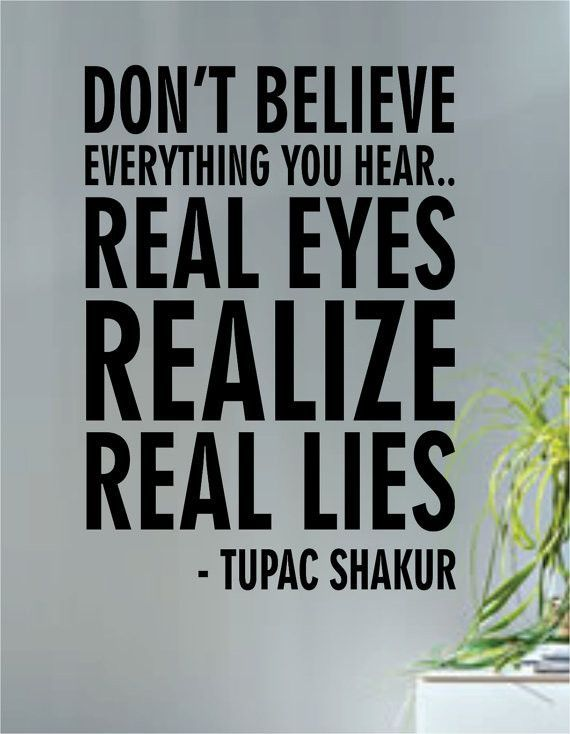 Tupac Real Eyes Realize Real Lies Decal Quote Sticker Wall Vinyl Art Decor