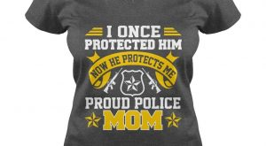 "Proud Police Mom T Shirt. I Once Protected Him T Shirt. #gift "">…"