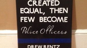 Custom Police Officer Sign with Quote, Officer Name, Department and Badge Number. on Etsy,…