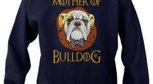 "Mother Of Bulldog T Shirt – Funny Dog Shirt #gift ""> #gift #ideas…"