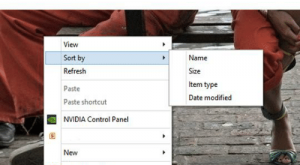 Memes, Control, and Date: aye i see those sort by new memes  and i wonder what dat about  so here i am how do i sort by new  View  Sort by  Refresh  Paste  Paste shortcut  NVIDIA Control Panel  Name  Size  Item type  Date modified  New  Screen resolution  Personalize