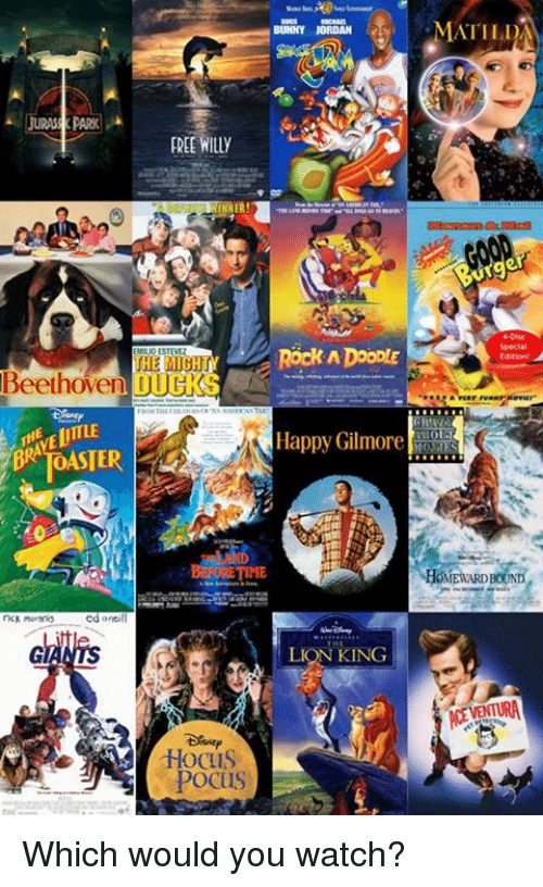 Memes, Beethoven, and Happy: BUNNY JORDAN  URAPARKA  EREE WILLY  HE MIGHT  Beethoven DUG  Happy Gilmore  KING  HocuS Which would you watch?