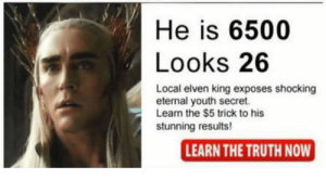 Memes, Reddit, and Truth: Dermatologists Hate Him  He is   Looks   Local elven king exposes shocking  eternal youth secret.  Learn the $ trick to his  stunning results!  LEARN THE TRUTH NOW