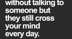 Crazy, Memes, and Cross: It's crazy  how you can go  months or years  without talking to  someone but  they still cross  your mind  every day  coachh  MD <