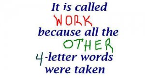 Memes, Taken, and Work: t is called  WORK  because all the  OTHER  -letter words  were taken