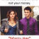 "Memes, Money, and Time: When she wants your time  not your money.  ""Marry Her"