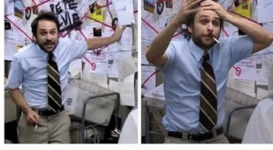 Charlie, Memes, and Anxiety: when u got anxiety and u try to explain  anything to anyone We all have a little bit of Charlie Day in us that hides beneath