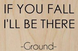 'If You Fall I'll Be There' Ground Quote – Plywood Wood Print Poster Wall…