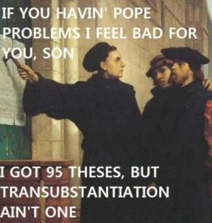 Martin Luther & Bible student humor