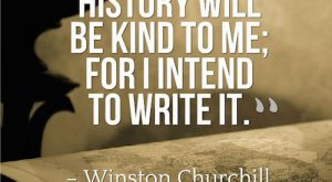 churchill i intend to write history – Google Search