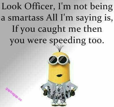 Funny Minion Quote About Police U2013 Funny, Funny Minion Quote, Funny Minion  Quotes,