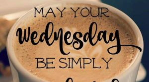 May your Wednesday