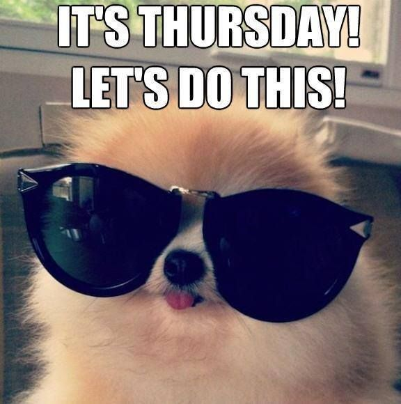 It's Thursday lets do this quotes quote days of the week thursday thursday quotes…
