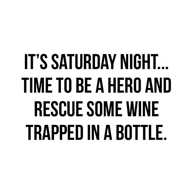 Girls Night Out Quotes Tumblr: Saturday Quote – Time For Wine