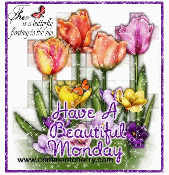 Have a Beautiful Monday glitter monday happy monday monday quote monday greeting monday graphic