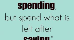 "A good message for kids: ""Do not save what is left after spending, but…"