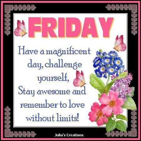 Magnificent Friday morning wishes
