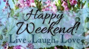 Happy Weekend friend weekend friday sunday saturday greeting weekend greeting