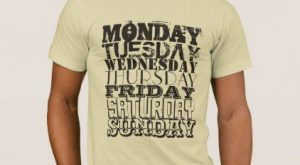 Graphic funny text days in week T-Shirt – fun gifts funny diy customize personal