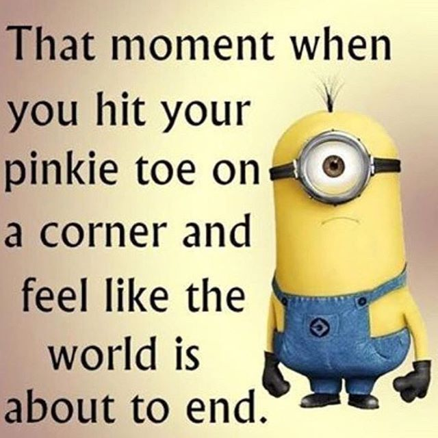 That Moment When You Hit Your Pinkie Toe – Funny Minion Meme, funny minion… – Fit for Fun