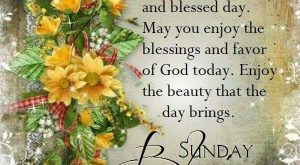 Good Morning, Sunday Blessings