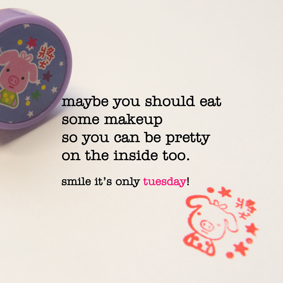 make up tuesday quote quote |