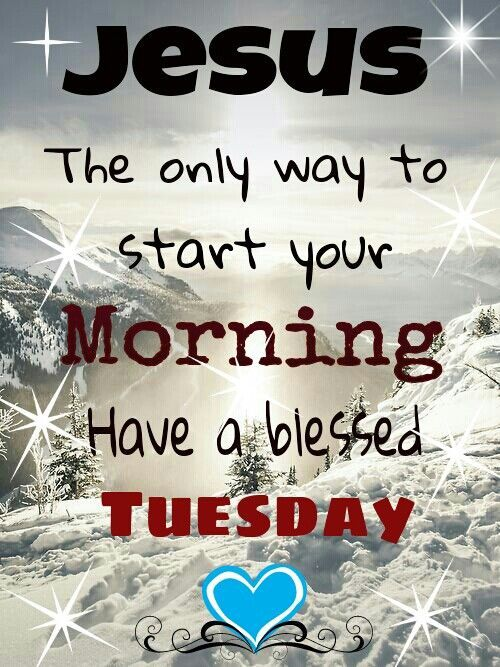 Tuesday Blessings days of the week tuesday happy tuesday tuesday greeting…