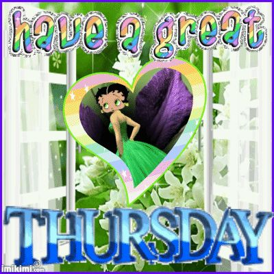 Have a great Thursday animated betty boop days of the week thursday happy thursday…