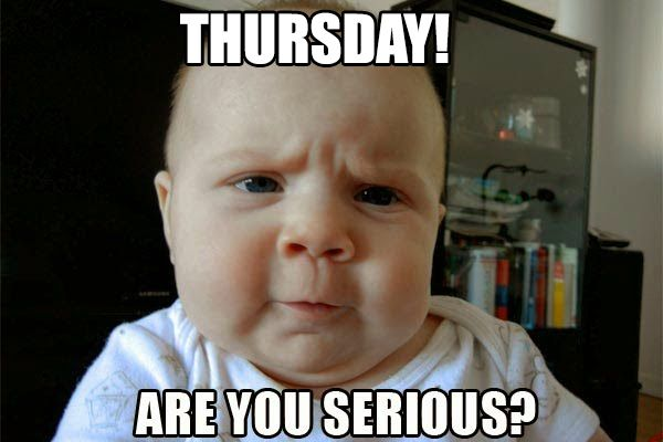 Funny Meme Faces 2018 : Thursday! are you serious? funny meme u2013 fit for fun