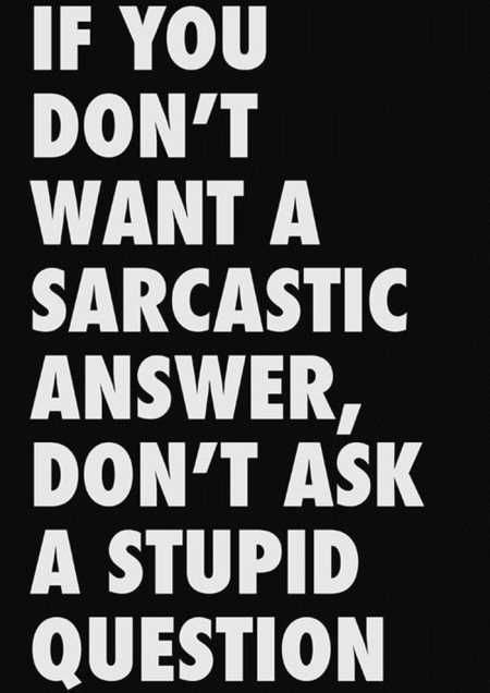 Funny Quotes Sarcasm  Funny Quotes Sarcasm, More quotes here. [optin-cat id=]
