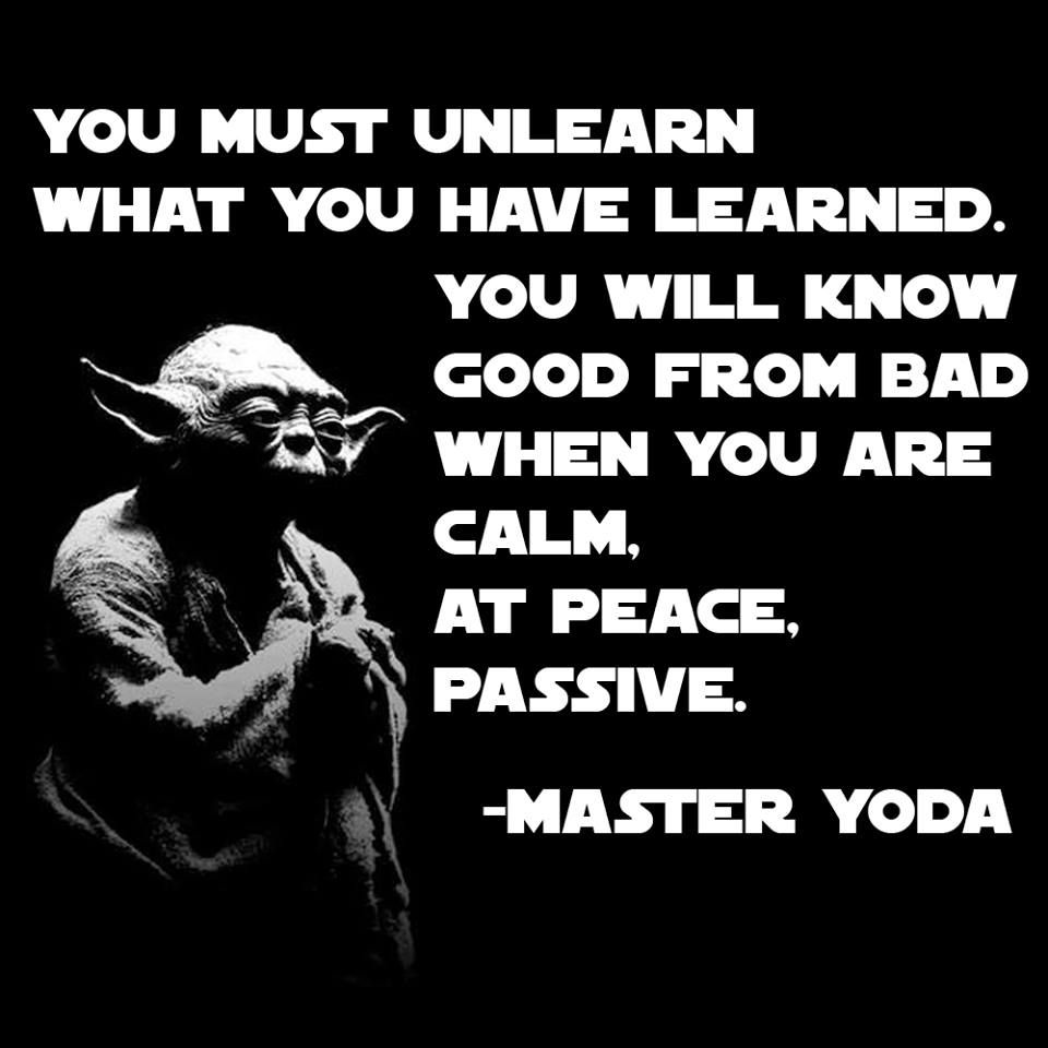 Yoda Unlearn Quote Fit For Fun