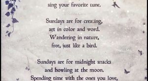 Sunday's are weekend sunday sunday morning sunday greeting sunday blessings sunday quote sunday poem