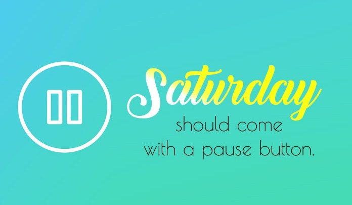 Saturday Quotes | Funny Saturday Quotes Wishes And Saying For His And Her Fit For Fun