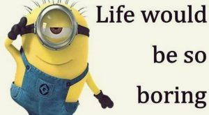 Top  Funny despicable me Minions Quotes