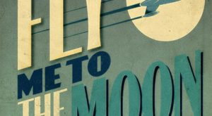 "Fly Me To The Moon – "" x "" Vintage Poster – Retro Art…"