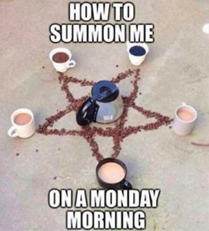 This magical witchcraft:   17 Coffee Memes That Will Make Coffee Lovers Laugh