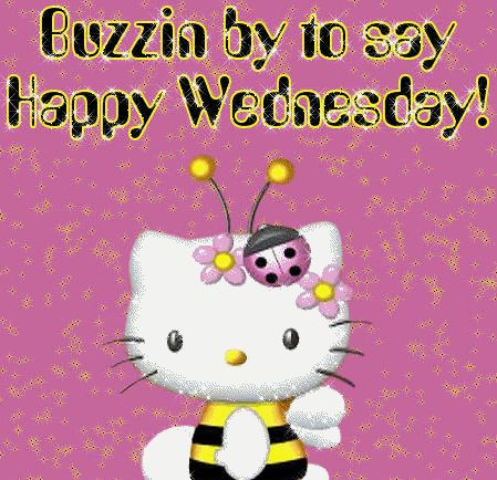 Buzzin by to say Happy Wednesday days bee hello kitty days of the week…