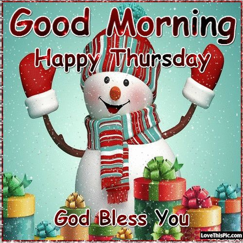 Good Morning Happy Thursday Cute Snowman Quote good morning thursday thursday quotes good ...