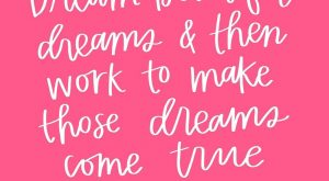"""Dream beautiful dreams and then work to make those dreams come true."" -Spencer W.…"