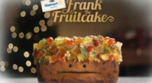 Walmart has released an uncharacteristically odd attempt at a holiday meme: Frank the Fruitcake,…