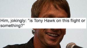 Tony Hawk shares his run-ins and they're hilarious