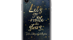 Let's go rattle the stars. Throne of Glass Quote Phone Case
