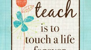 Printable Wall Decor ~ To TEACH is to touch a life forever ~ Teacher…