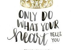 This royal quote fit for a princess like yourself: